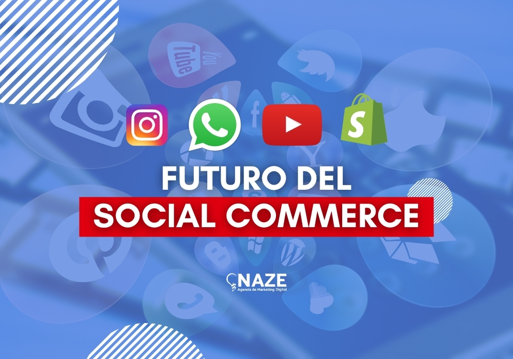NAZE Agencia de Marketing Digital e-commerce y Publicidad - shopify partners - consultora certificada de mercado libre-SocialCommerce