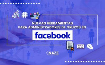 Surgen nuevas herramientas para administradores de grupos en Facebook
