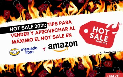 Hot Sale 2021: Tips para vender y aprovechar al máximo el Hot Sale en Mercado Libre y Amazon